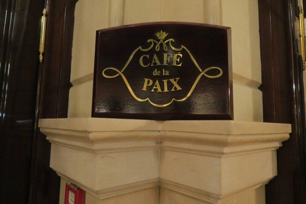 Café de la Paix Paris(カフェ・ド・ラペ) 玄関